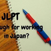 JLPT - Điều kiện cần nhưng chưa đủ?
