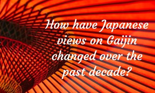 How have Japanese views changed on Gaijin over the past decade