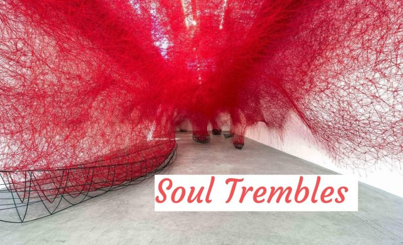 Soul Trembles