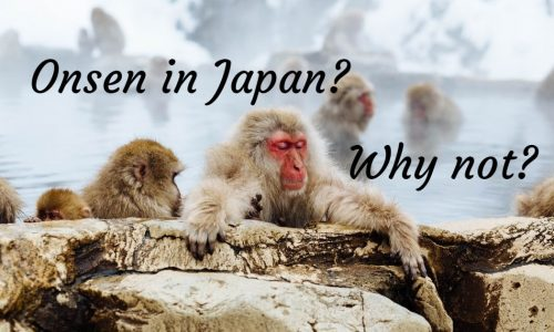 Onsen in Japan? Why not?